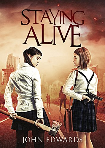 Staying Alive [Paperback]