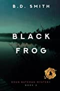 Black Frog by B. D. Smith