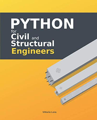 Python for Civil and Structural Engineers