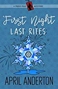 First Night, Last Rites by April Anderton