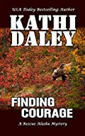 Finding Courage by Kathi Daley
