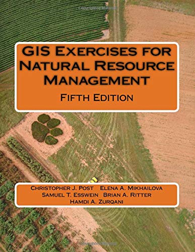 GIS Exercises for Natural Resource Management
