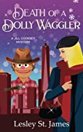 Death of a Dolly Waggler by Lesley St. James