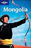 Lonely Planet Mongolia (Lonely Planet Mongolia)