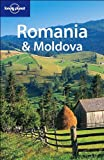 Lonely Planet Romania & Moldova (Lonely Planet Romania and Moldova)