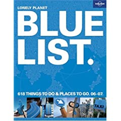 The Lonely Planet Bluelist 2006-2007 (Lonely Planet Blue List)