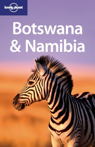 Lonely Planet Botswana and Namibia (Multi Country Guide)