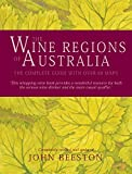 The Wine Regions of Australia: The Complete Guide with over 60 Maps