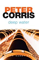 Deep Water by Peter Corris