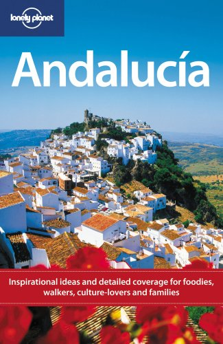 Lonely Planet Andalucia (Regional Travel Guide)