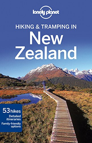 Lonely Planet Hiking & Tramping in New Zealand (Travel Guide) - Lonely Planet, Lee Slater, Sarah Bennett, Jim DuFresne