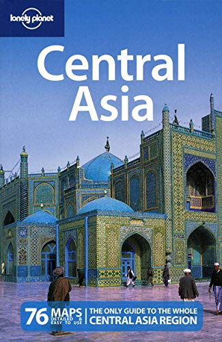 Lonely Planet Central Asia (Multi Country Travel Guide)