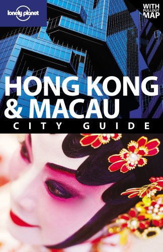 Lonely Planet Hong Kong and Macau (City Travel Guide)