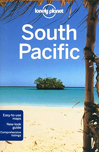 Lonely Planet South Pacific (Travel Guide) - Lonely Planet, Celeste Brash, Brett Atkinson, Jean-Bernard Carillet, Jayne D'Arcy, Virginia Jealous, Craig McLachlan