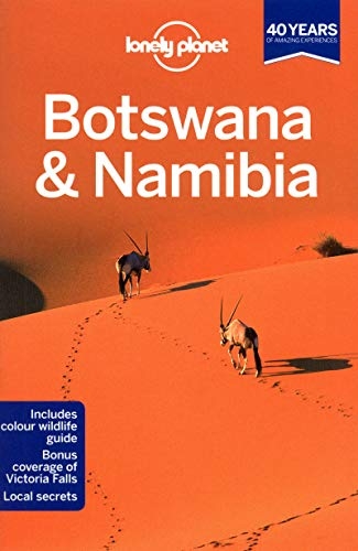 Lonely Planet Botswana & Namibia (Travel Guide) - Lonely Planet, Alan Murphy, Anthony Ham, Trent Holden, Kate Morgan