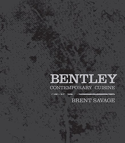 Bentley: Contemporary Cuisine