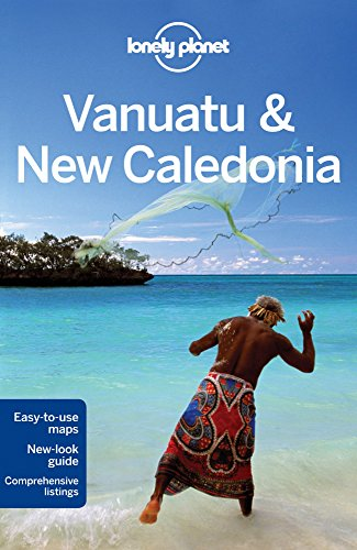 Lonely Planet Vanuatu & New Caledonia (Travel Guide) - Lonely Planet, Jayne D'Arcy