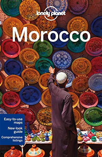 Lonely Planet Morocco (Travel Guide) - Lonely Planet, Paul Clammer, James Bainbridge, Paula Hardy, Helen Ranger