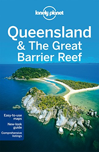 Lonely Planet Queensland & the Great Barrier Reef (Travel Guide) - Lonely Planet, Charles Rawlings-Way, Tamara Sheward, Meg Worby