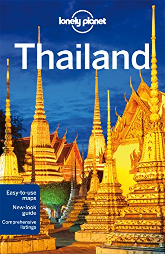 Lonely Planet Thailand (Travel Guide) - Lonely Planet, China Williams, Mark Beales, Tim Bewer, Celeste Brash, Austin Bush, David Eimer, Adam Skolnick