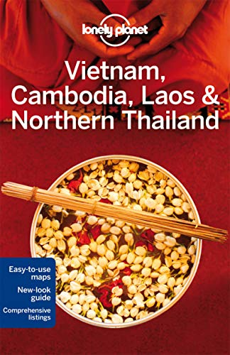Lonely Planet Vietnam, Cambodia, Laos & Northern Thailand (Travel Guide) - Lonely Planet, Greg Bloom, Austin Bush, Iain Stewart, Richard Waters