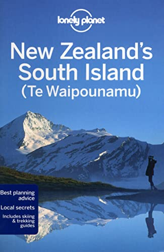 Lonely Planet New Zealand's South Island (Travel Guide) - Lonely Planet, Brett Atkinson, Sarah Bennett, Peter Dragicevich, Charles Rawlings-Way, Lee Slater
