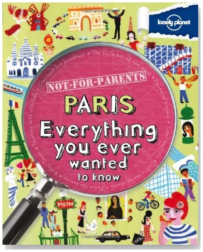 Not for Parents Guide to Paris