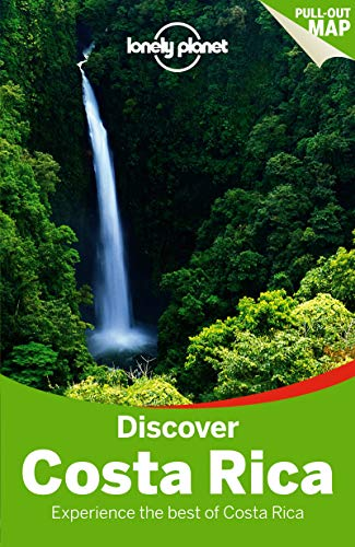 Lonely Planet Discover Costa Rica (Travel Guide) - Lonely Planet, Wendy Yanagihara, Gregor Clark, Mara Vorhees
