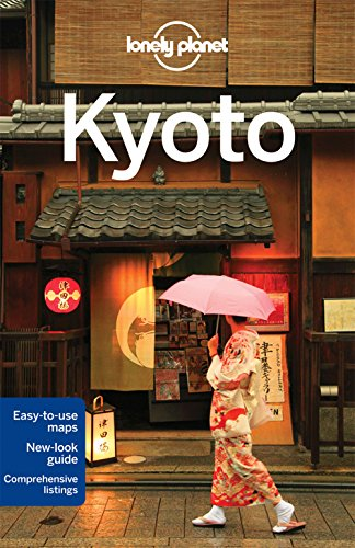Lonely Planet Kyoto (Travel Guide) - Lonely Planet, Chris Rowthorn