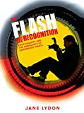 The flash of recognition : photography and the emergence of indigenous rights / Jane Lydon.
