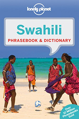 Lonely Planet Swahili Phrasebook & Dictionary - Lonely Planet