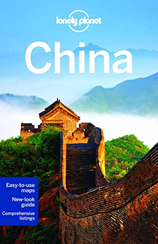 Lonely Planet China (Travel Guide) - Lonely Planet, Damian Harper, Piera Chen, Min Dai, David Eimer, Tienlon Ho, Robert Kelly, Shawn Low, Emily Matchar, Daniel McCrohan