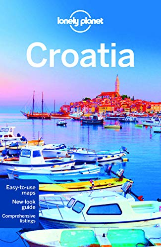 Lonely Planet Croatia (Travel Guide) - Lonely Planet, Anja Mutic, Peter Dragicevich