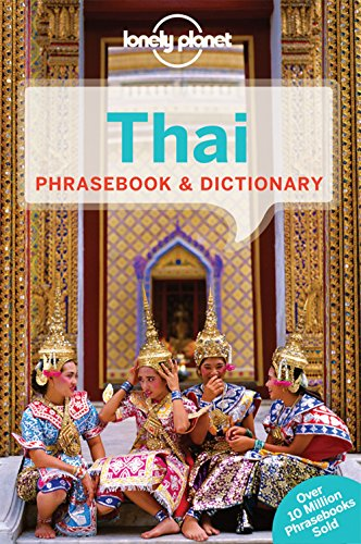Lonely Planet Thai Phrasebook & Dictionary (Lonely Planet Phrasebook and Dictionary) - Lonely Planet