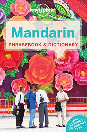 Lonely Planet Mandarin Phrasebook & Dictionary (Lonely Planet Phrasebook and Dictionary) - Lonely Planet
