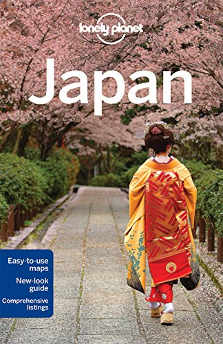 Lonely Planet Japan (Travel Guide) - Lonely Planet, Chris Rowthorn, Ray Bartlett, Andrew Bender, Laura Crawford, Craig McLachlan, Rebecca Milner, Simon Richmond, Benedict Walker, Wendy Yanagihara