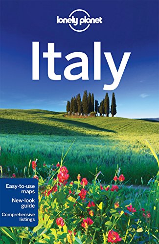 Lonely Planet Italy (Travel Guide) - Lonely Planet, Cristian Bonetto, Abigail Blasi, Kerry Christiani, Gregor Clark, Belinda Dixon, Duncan Garwood, Paula Hardy, Brendan Sainsbury, Donna Wheeler