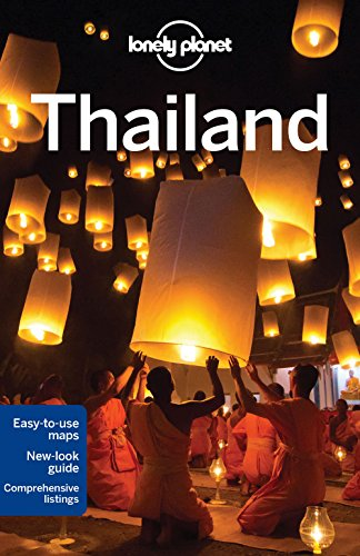 Lonely Planet Thailand (Travel Guide) - Lonely Planet, Mark Beales, Tim Bewer, Joe Bindloss, Austin Bush, David Eimer, Bruce Evans, Damian Harper, Isabella Noble