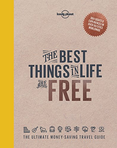 The Best Things in Life are Free - Lonely Planet