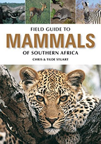 Field Guide to Mammals of Southern Africa Ed. 4 |