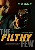 The Filthy Few by R. D. Cain