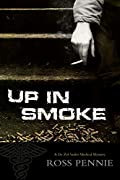 Up in Smoke by Ross Pennie