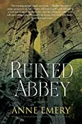 Ruined Abbey by Anne Emery