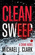 Clean Sweep by Michael J. Clark