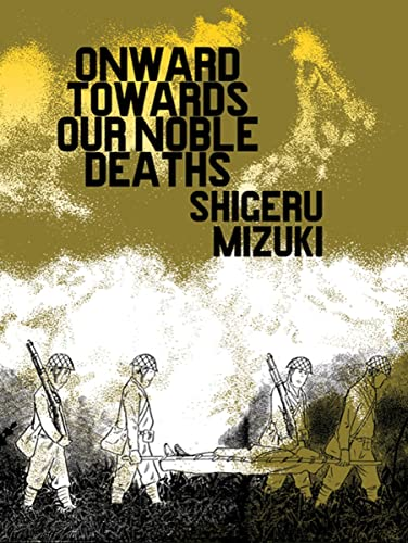 Onward Towards Our Noble Deaths cover
