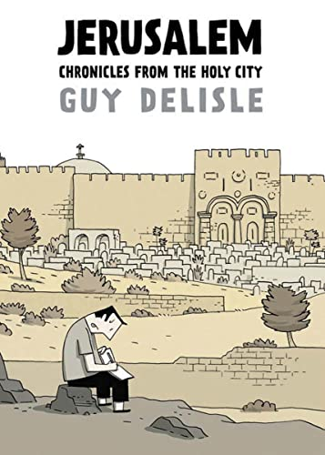 Jerusalem: Chronicles From the Holy City cover