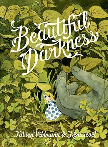 Beautiful Darkness, Vehlmann, Fabien; Kerasco�t