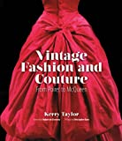 VINTAGE FASHION AND COUTURE : FROM POIRET TO McQUEEN