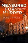 Measured for Murder by Janet Brons