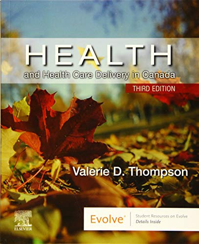 Health and health care delivery in Canada / Valerie D. Thompson, RN, PHC, NP.